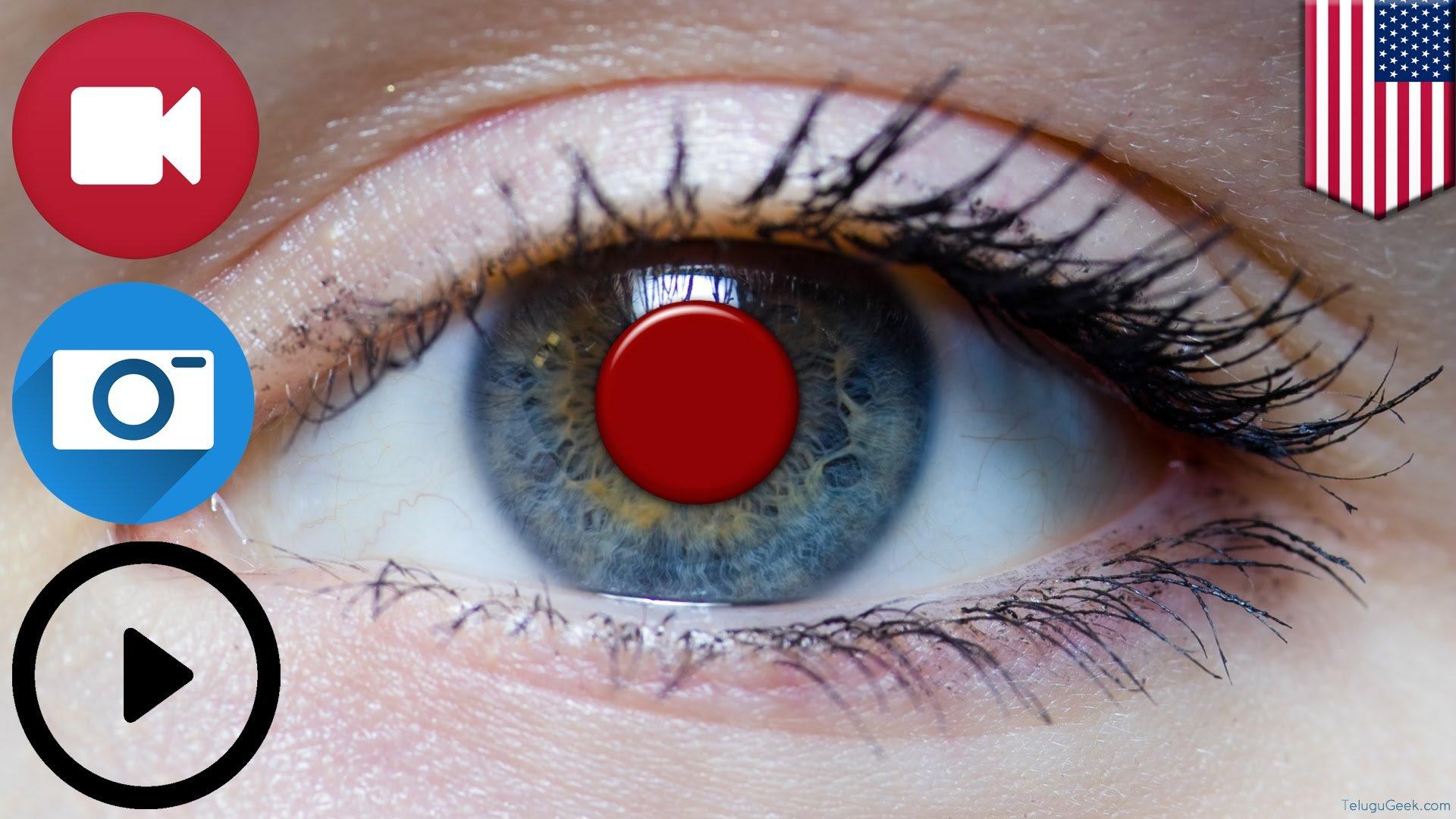 Sony smart contact lens రెప్ప పాటు ద్వారా ఫోటో, వీడియో తీయగలదు